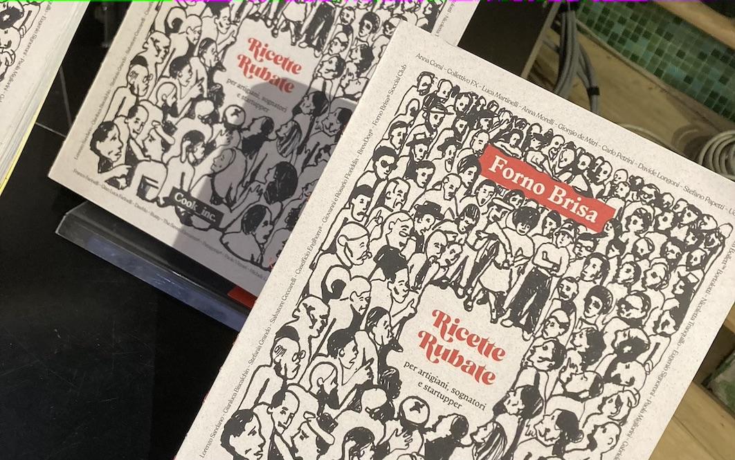 """Recensione di """"Ricette Rubate"""", il manuale per startupper dei Forno Brisa"""